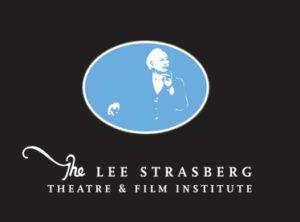 The Lee Stasberg Theatre and Film Institute